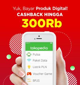 Promo Tokopedia! Bayar produk Digital Cashback hingga Rp300.000